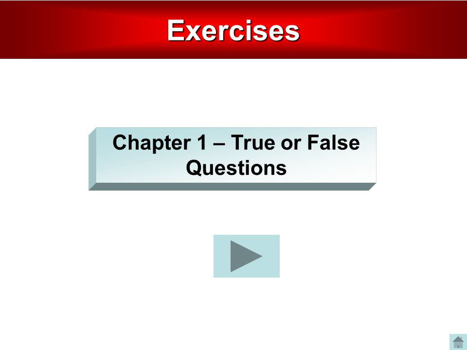 Chapter 1 – True or False Questions