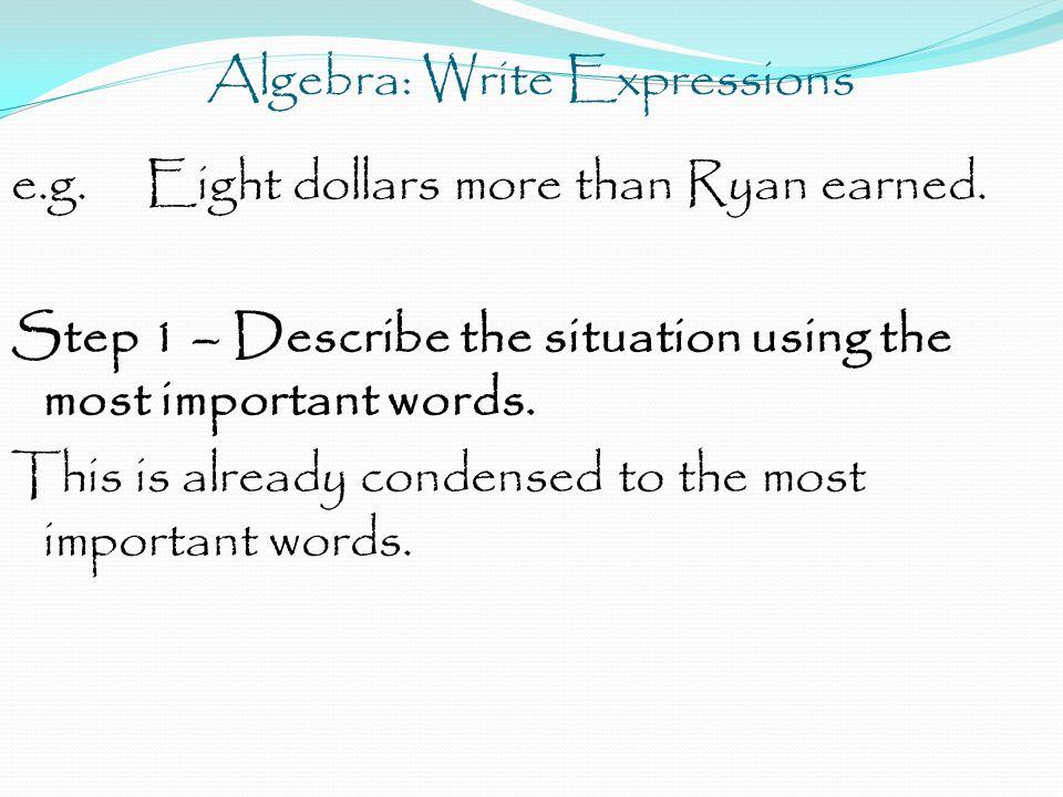 Algebra: Write Expressions