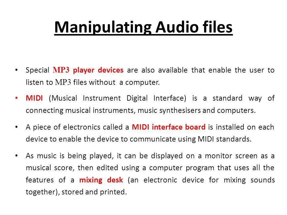 Manipulating Audio files