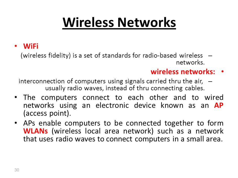 Wireless Networks WiFi wireless networks: