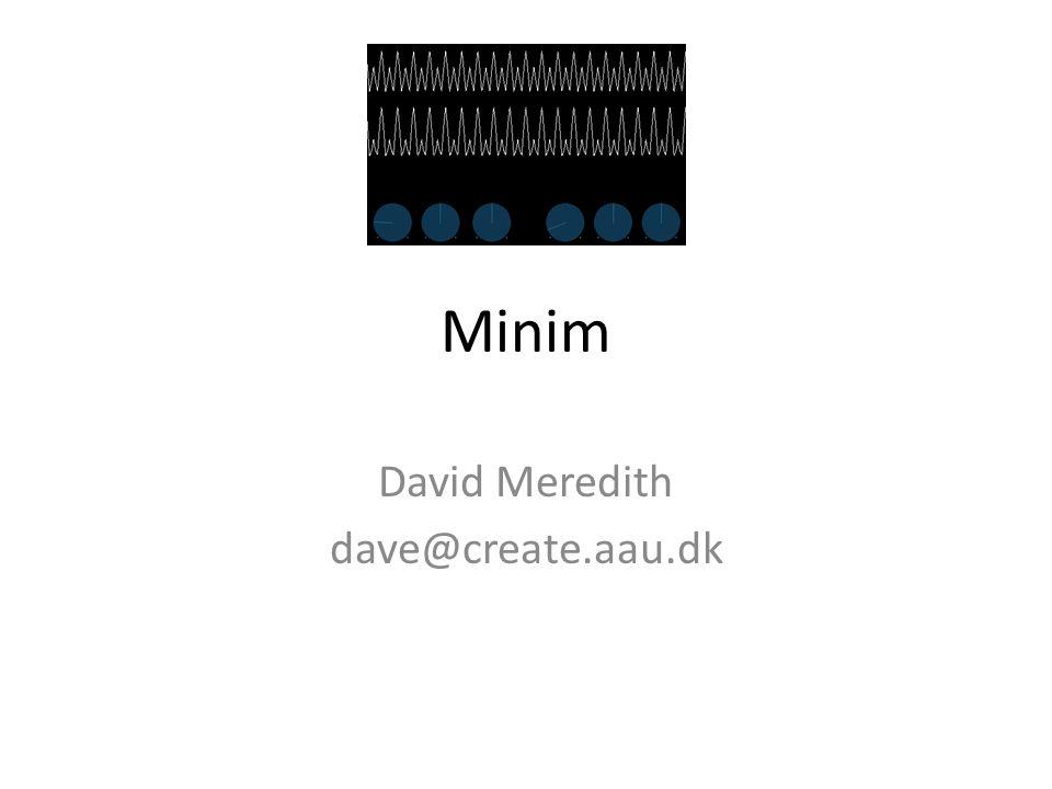 David Meredith dave@create.aau.dk