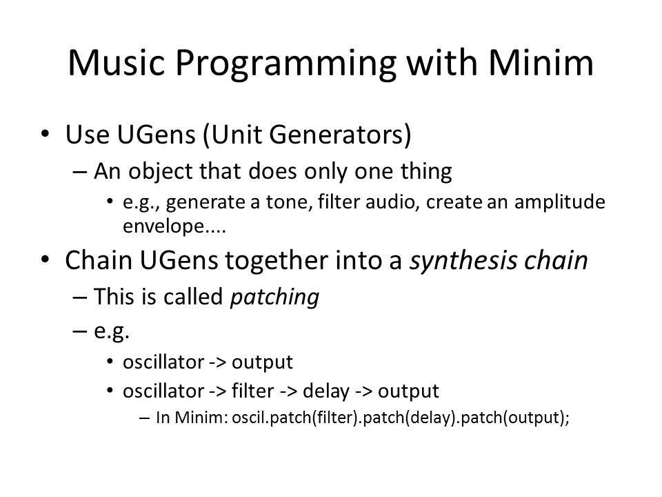 Music Programming with Minim