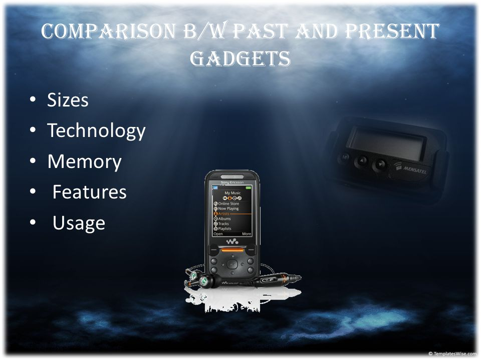 COMPARISON B/W PAST AND PRESENT GADGETS