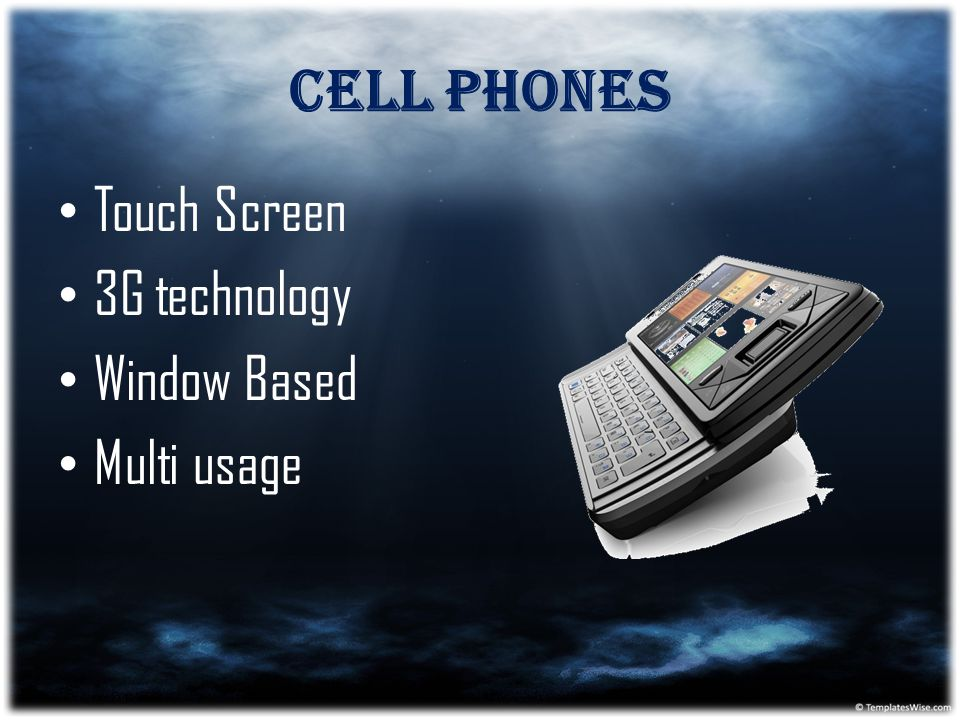 Cell phones Touch Screen 3G technology Window Based Multi usage