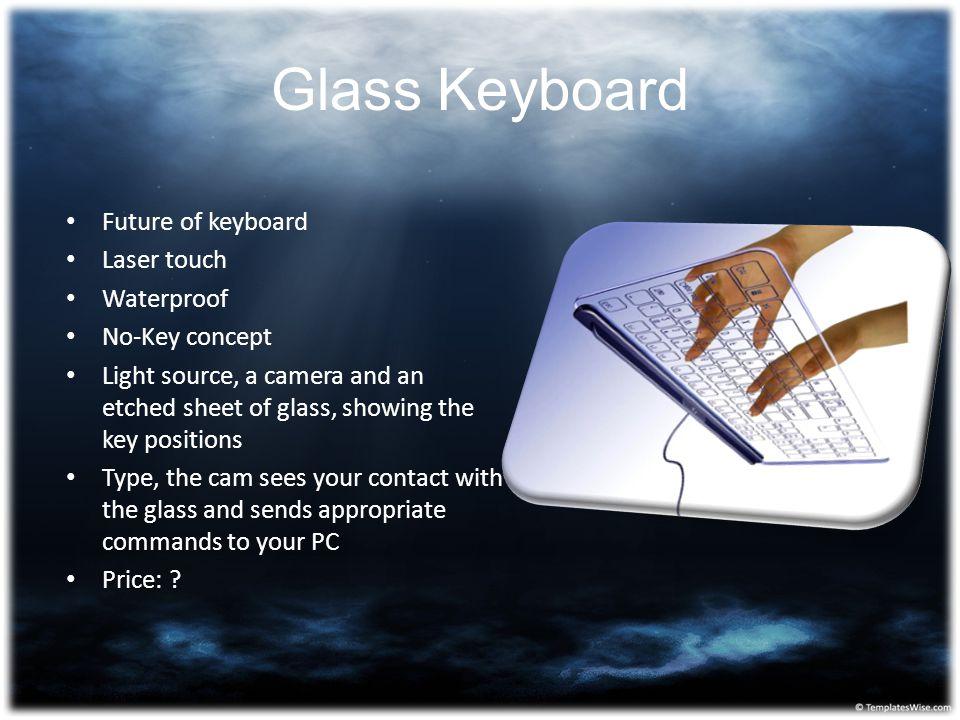Glass Keyboard Future of keyboard Laser touch Waterproof