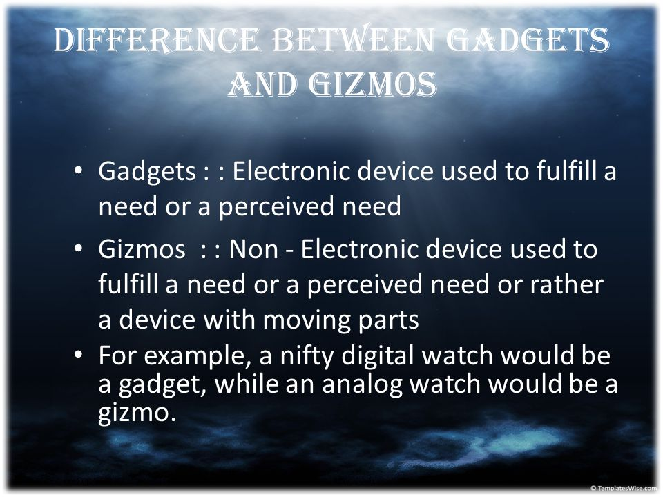 Difference between Gadgets and Gizmos