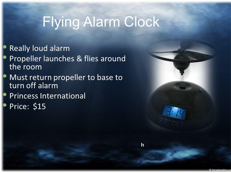 Flying Alarm Clock Really loud alarm