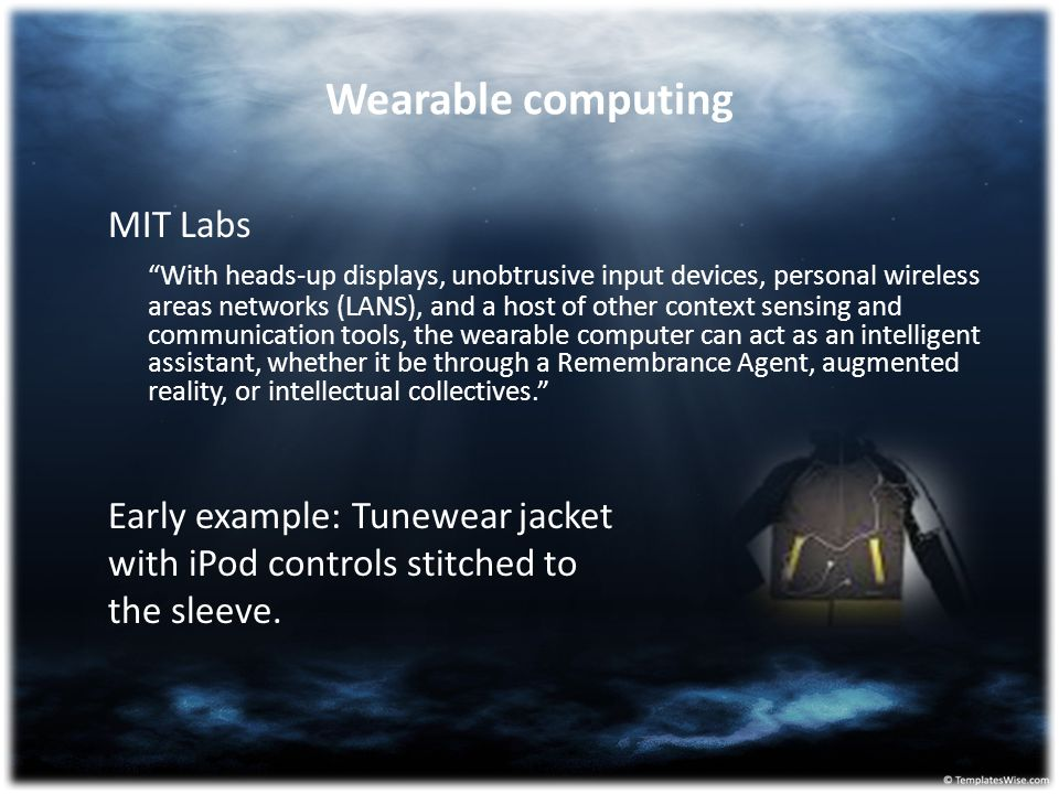 Wearable computing MIT Labs