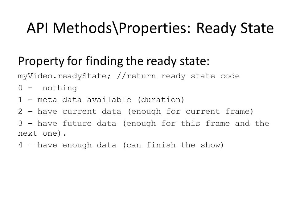 API Methods\Properties: Ready State