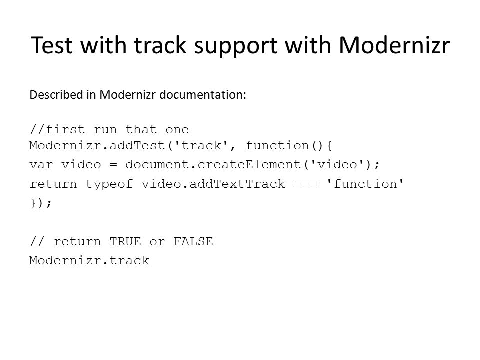 Test with track support with Modernizr