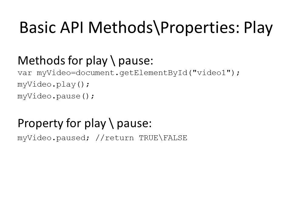 Basic API Methods\Properties: Play