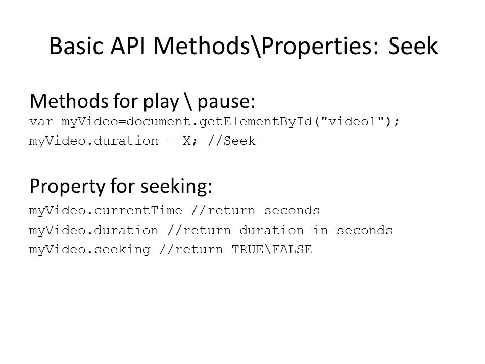 Basic API Methods\Properties: Seek