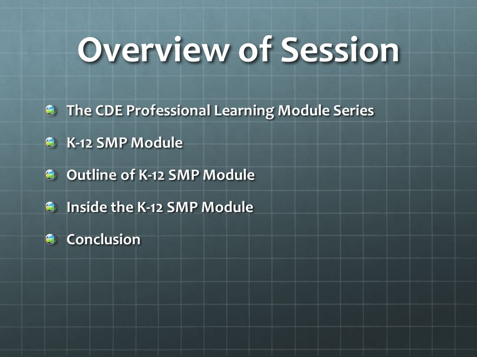 Overview of Session The CDE Professional Learning Module Series