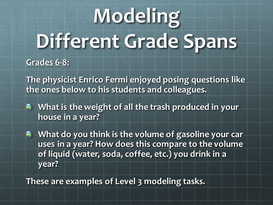 Modeling Different Grade Spans