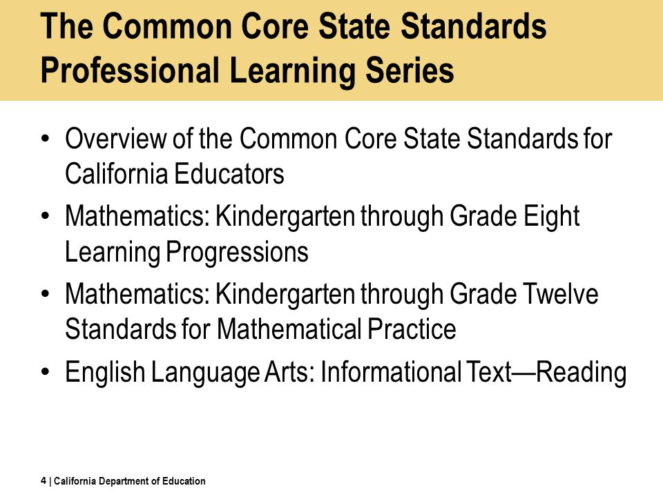 The Common Core State Standards Professional Learning Series