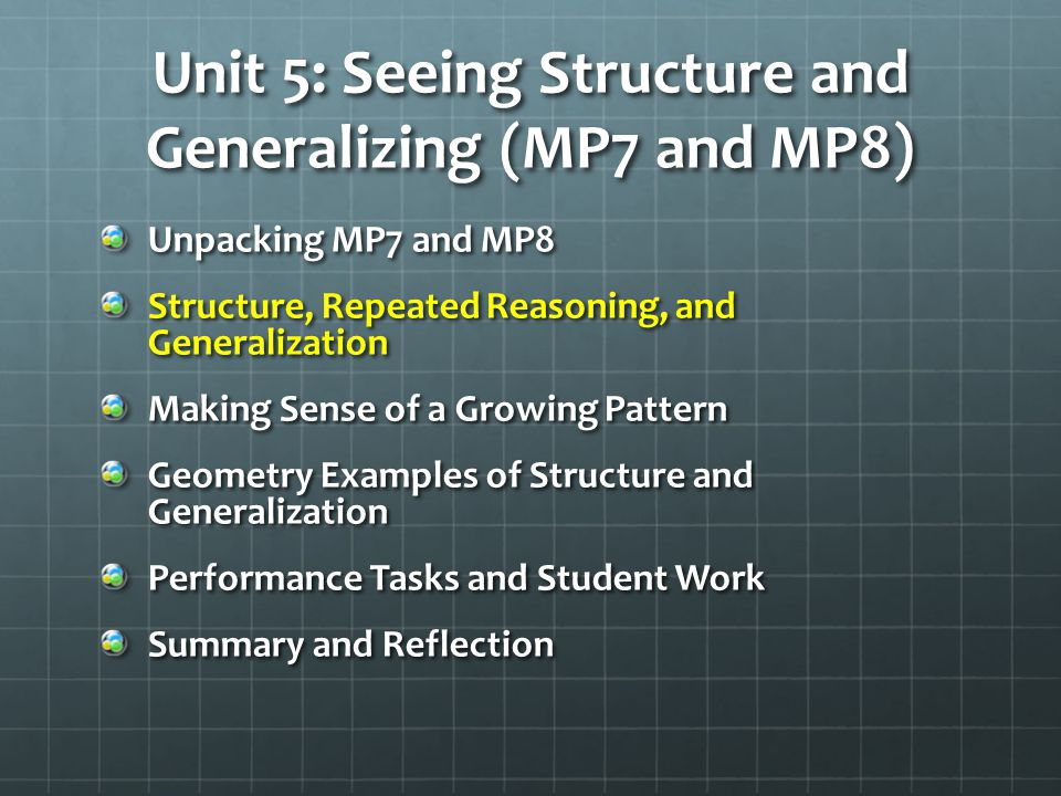 Unit 5: Seeing Structure and Generalizing (MP7 and MP8)