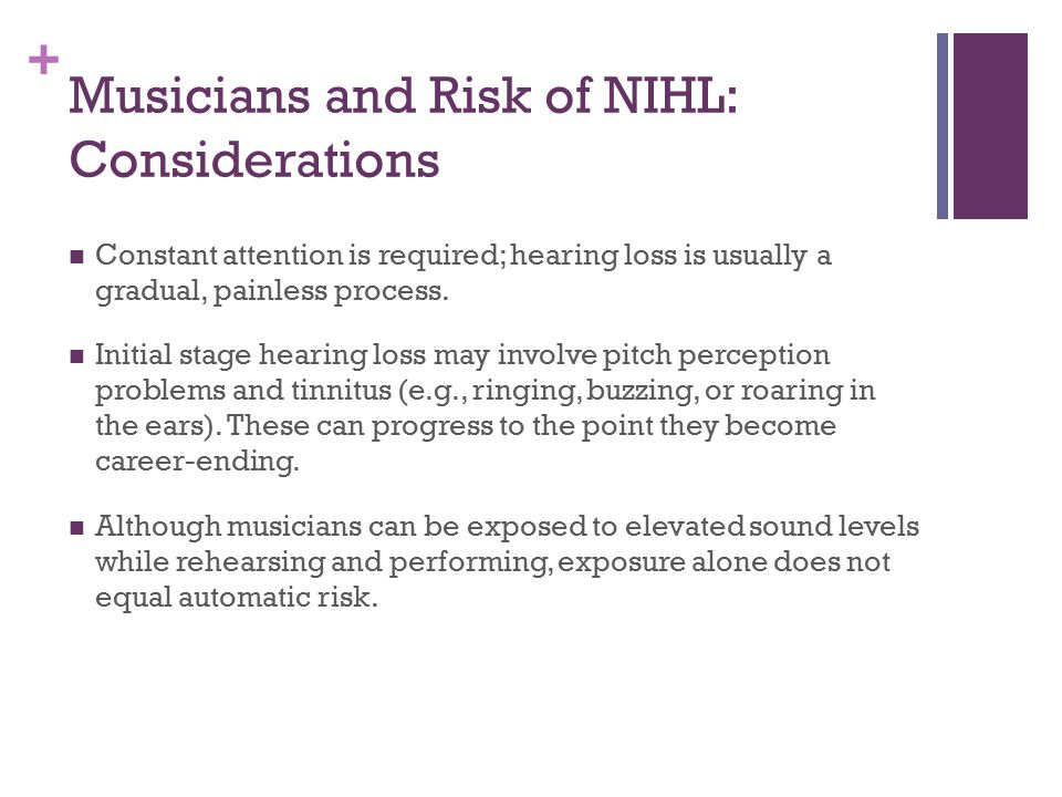 Musicians and Risk of NIHL: Considerations