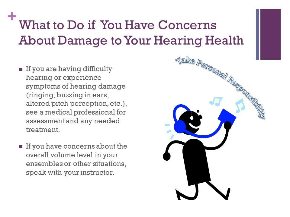 What to Do if You Have Concerns About Damage to Your Hearing Health