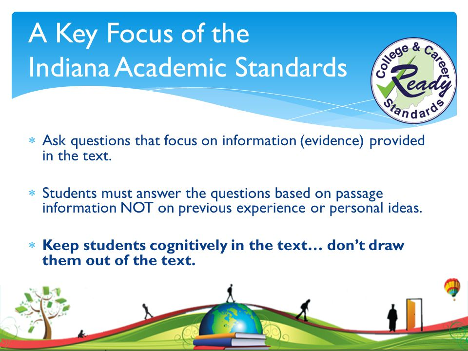 A Key Focus of the Indiana Academic Standards