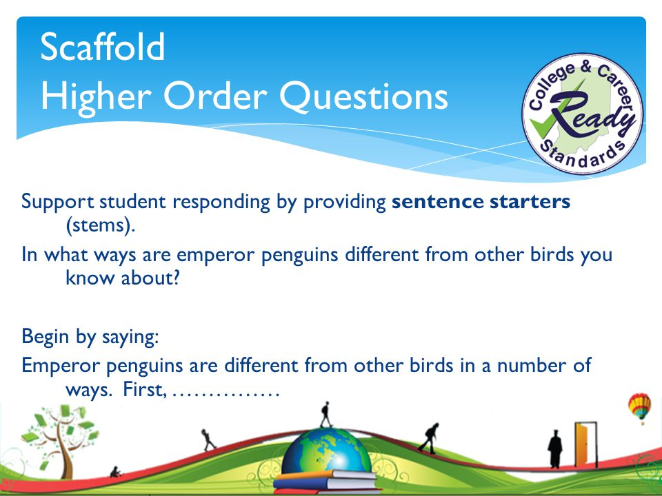 Scaffold Higher Order Questions