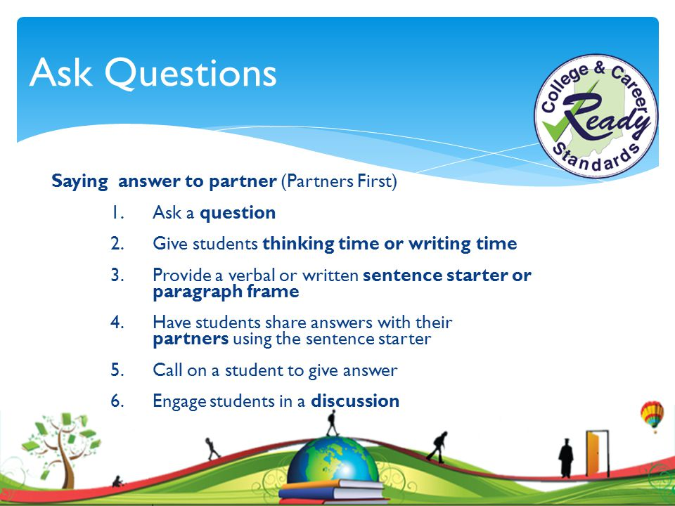Ask Questions Saying answer to partner (Partners First)