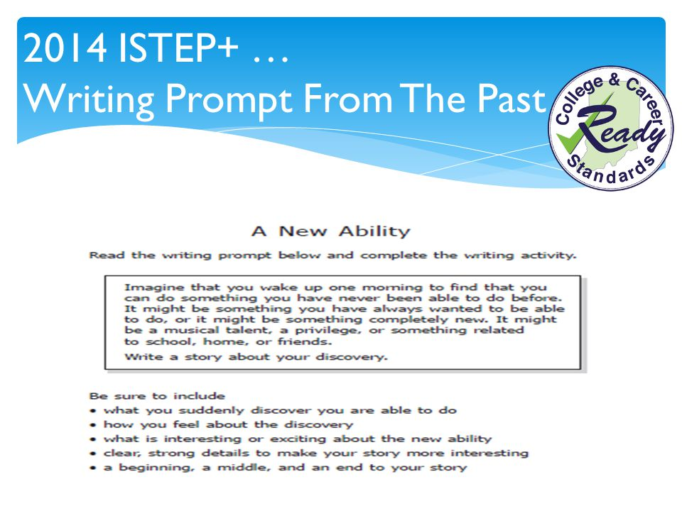 2014 ISTEP+ … Writing Prompt From The Past