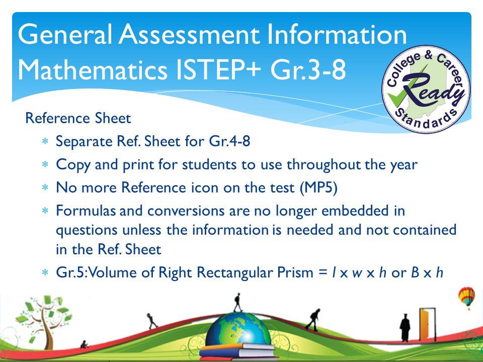 General Assessment Information Mathematics ISTEP+ Gr.3-8