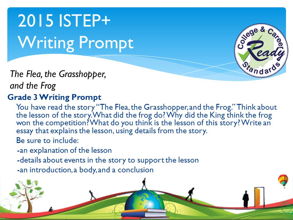 2015 ISTEP+ Writing Prompt The Flea, the Grasshopper, and the Frog