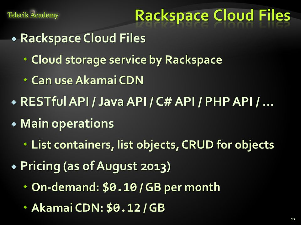 Rackspace Cloud Files Rackspace Cloud Files