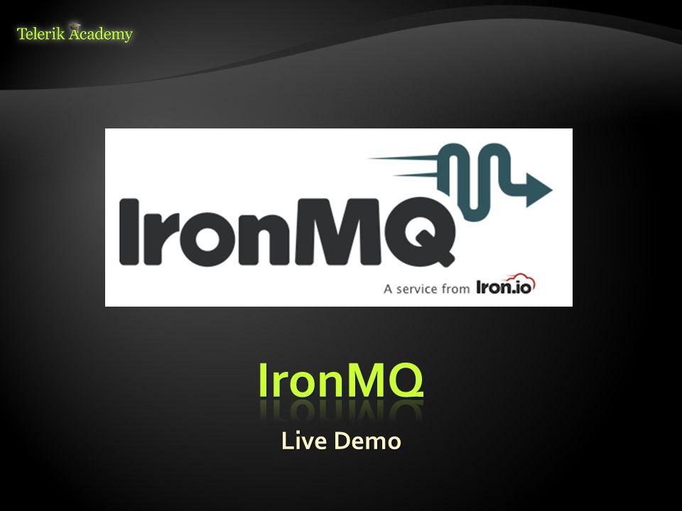 IronMQ Live Demo