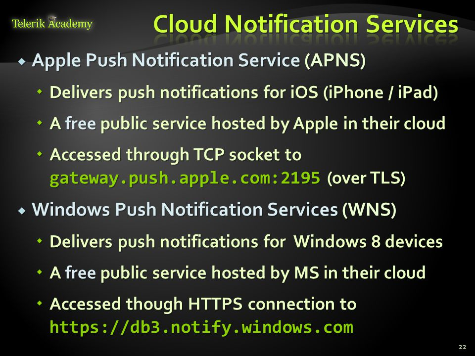 Cloud Notification Services