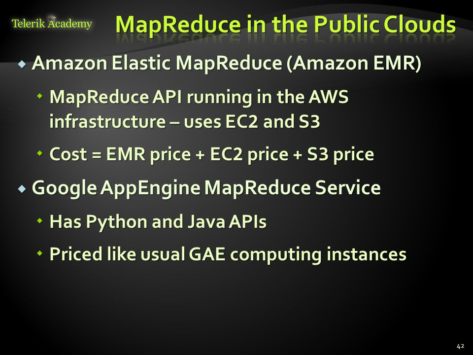 MapReduce in the Public Clouds