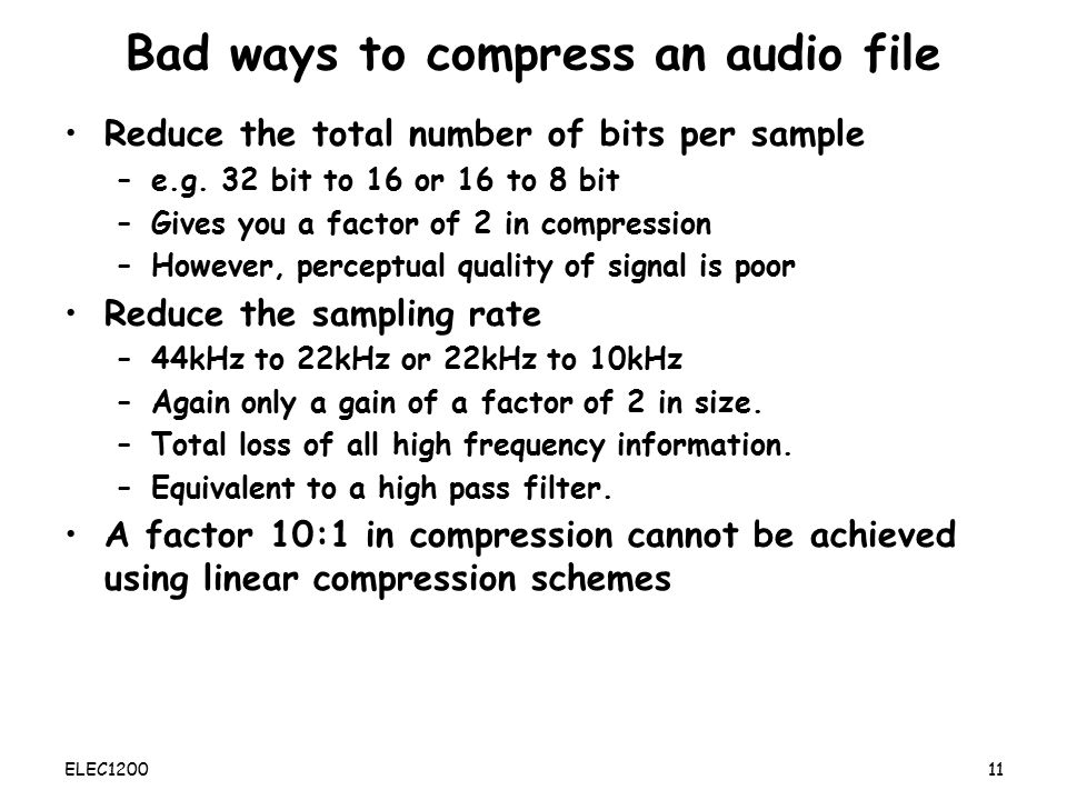 Bad ways to compress an audio file