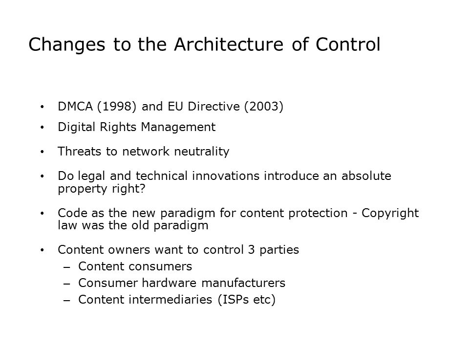 Changes to the Architecture of Control