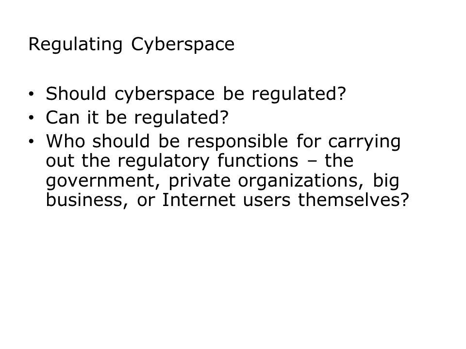 Regulating Cyberspace