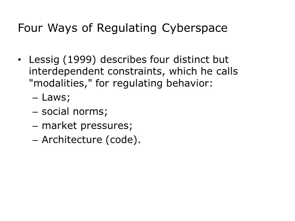 Four Ways of Regulating Cyberspace