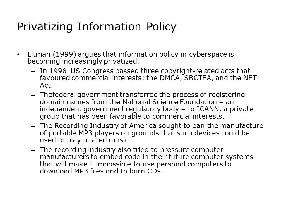 Privatizing Information Policy