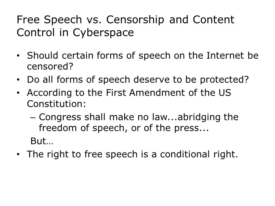 Free Speech vs. Censorship and Content Control in Cyberspace