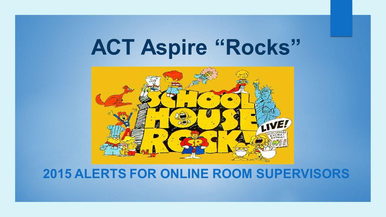 2015 Alerts for Online Room Supervisors