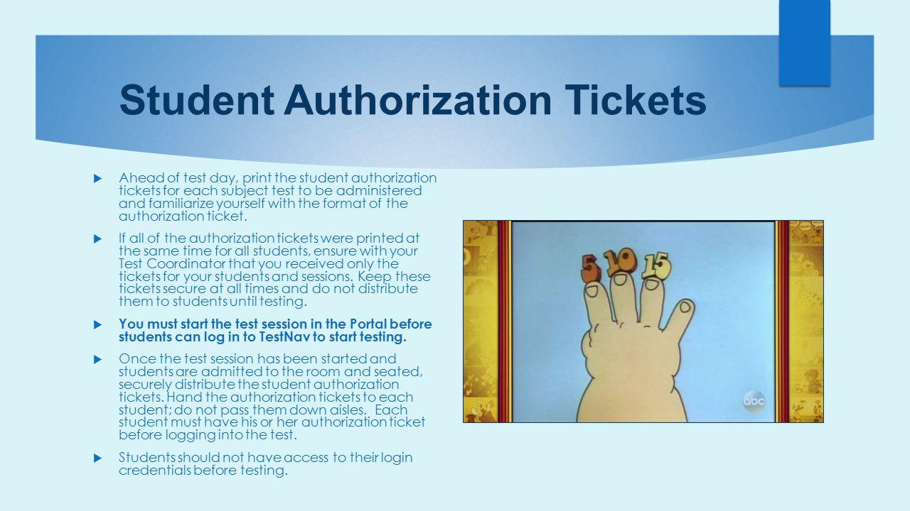 Student Authorization Tickets