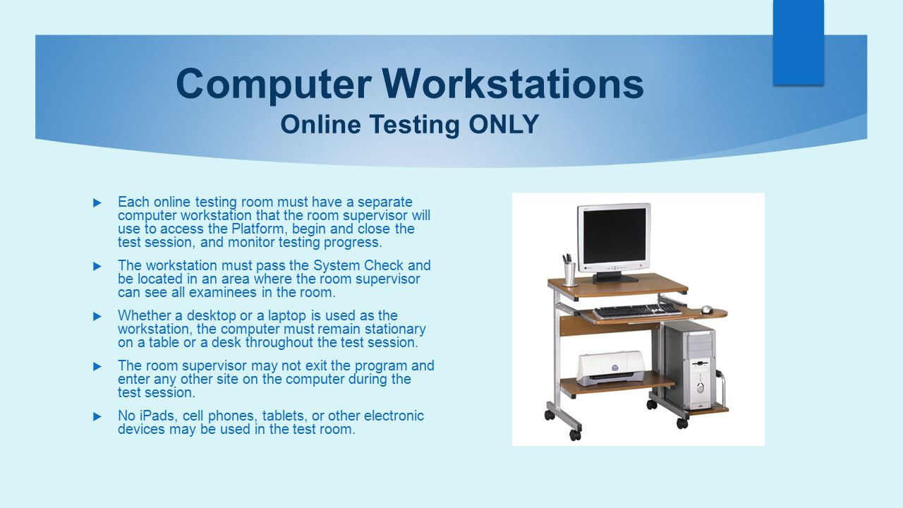 Computer Workstations Online Testing ONLY