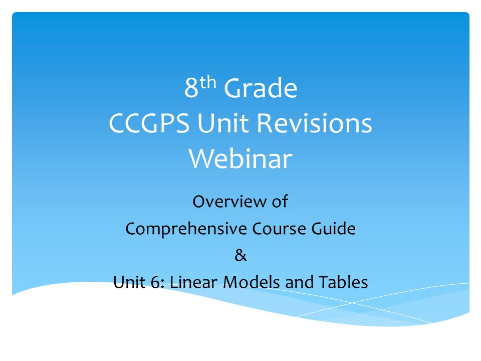 8th Grade CCGPS Unit Revisions Webinar