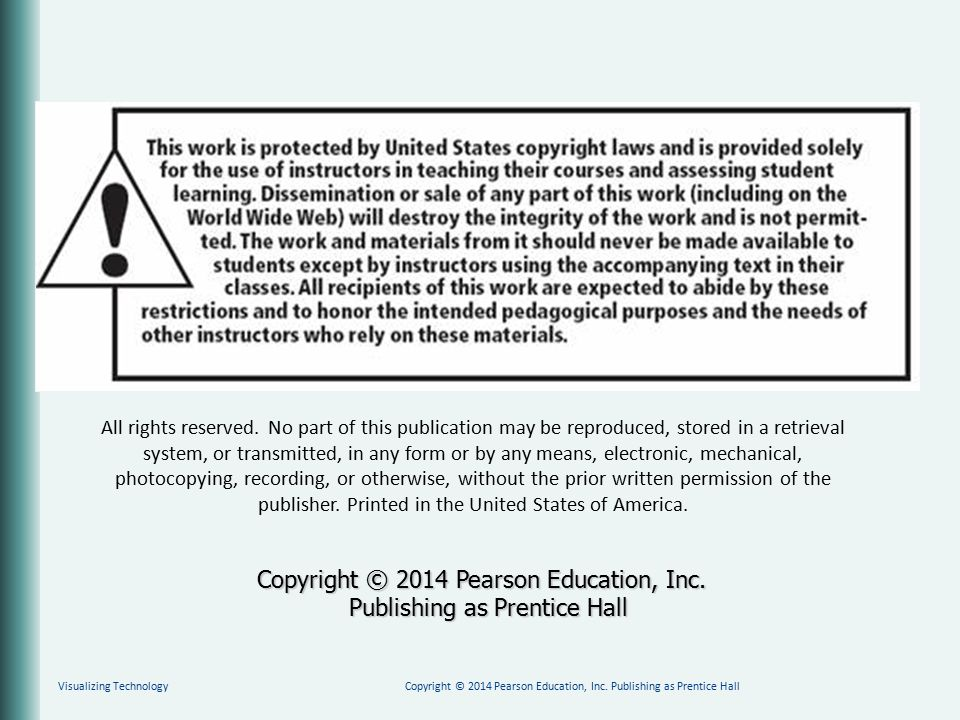 Copyright © 2014 Pearson Education, Inc. Publishing as Prentice Hall