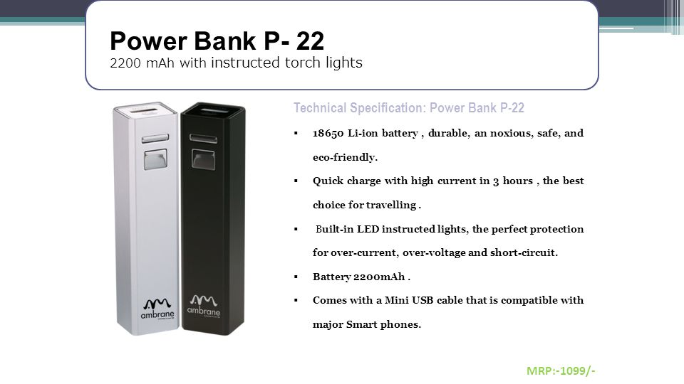 Power Bank P- 22 Technical Specification: Power Bank P-22