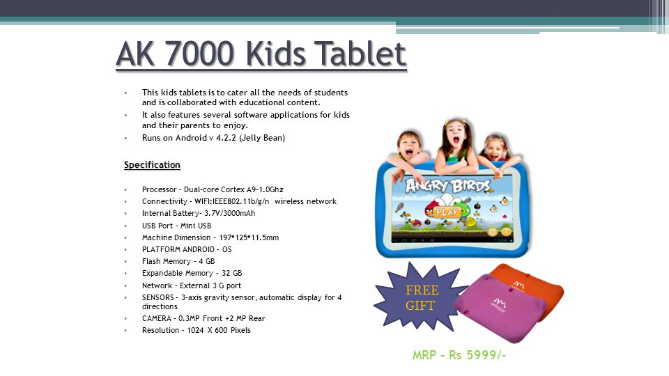 AK 7000 Kids Tablet FREE GIFT MRP – Rs 5999/-