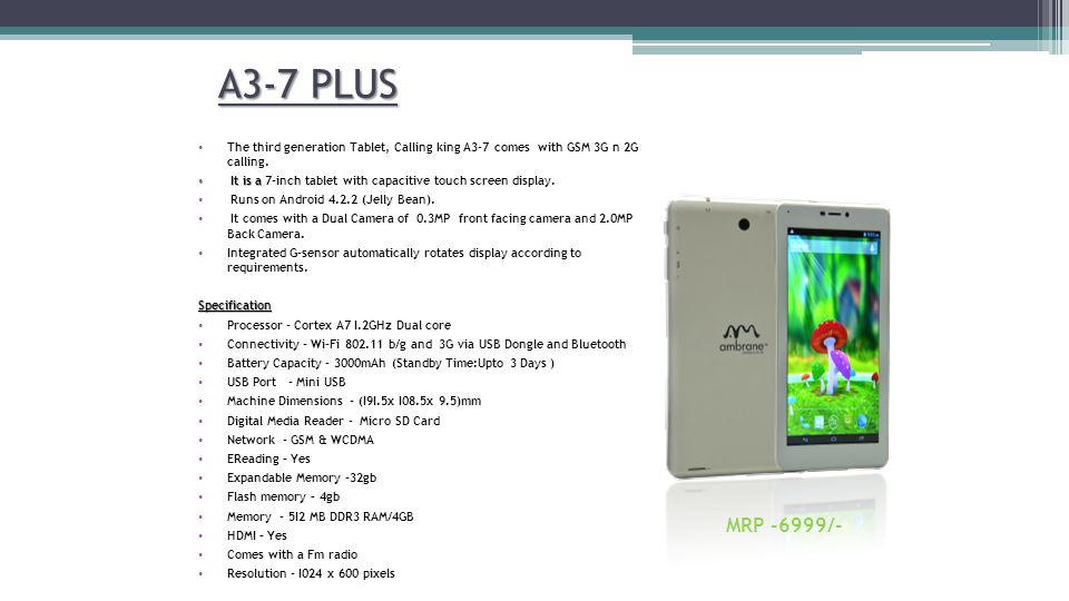 A3-7 PLUS The third generation Tablet, Calling king A3-7 comes with GSM 3G n 2G calling.