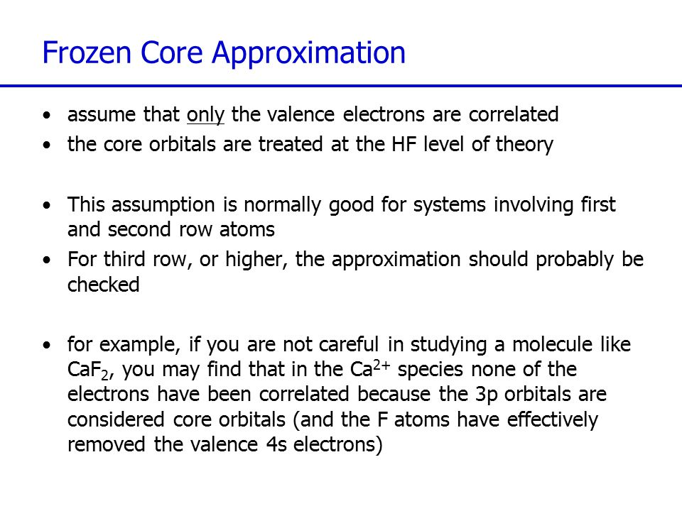 Frozen Core Approximation