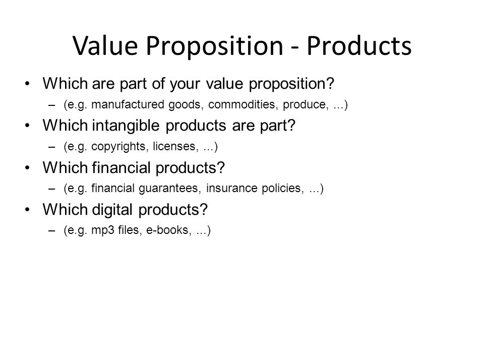 Value Proposition - Products