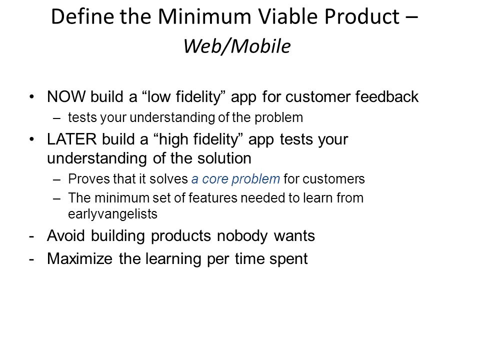 Define the Minimum Viable Product – Web/Mobile