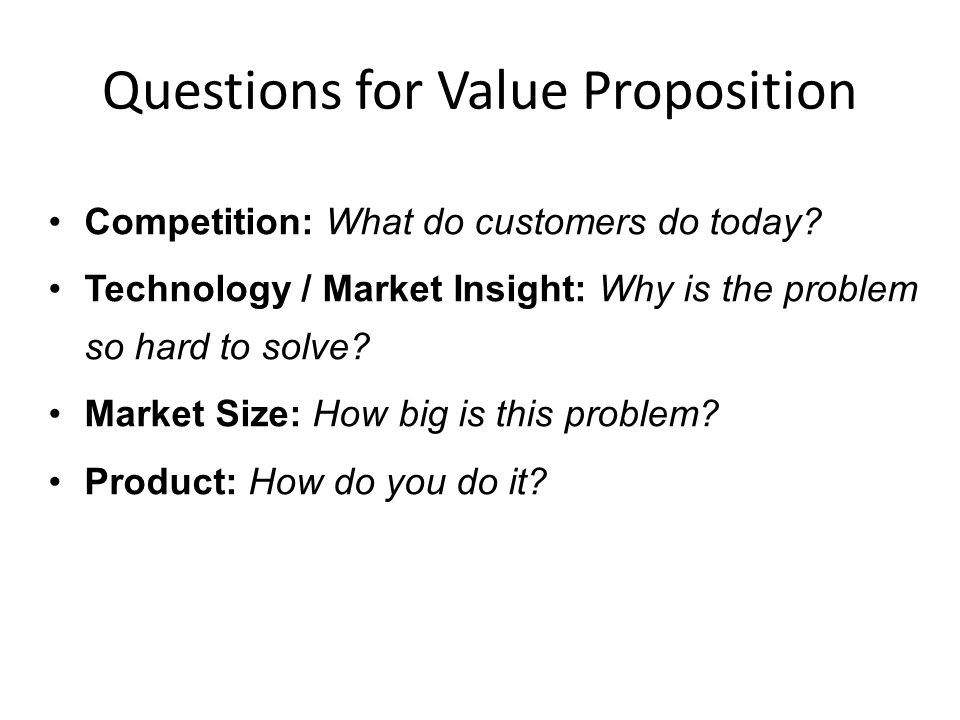 Questions for Value Proposition